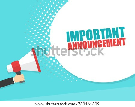 Male hand holding megaphone with Important Announcement speech bubble. Loudspeaker. Banner for business, marketing and advertising. Vector illustration.