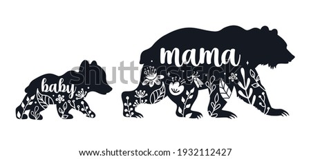 Mama bear and baby bear silhouettes with flowers and leaves. Kids poster for nursery. Mothers Day card. Bear family isolated on white background. Cute baby illustration.