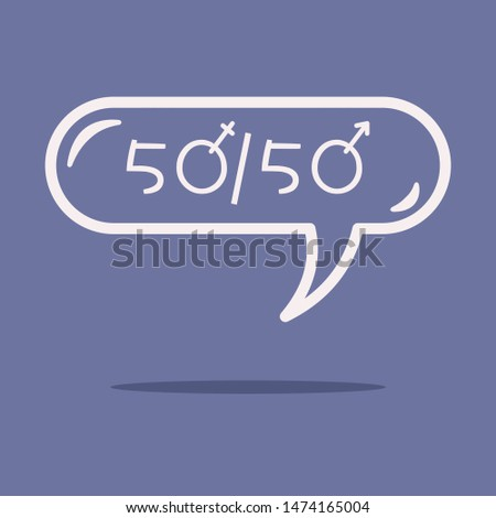 Man Equal To Woman 50/50 Equality Concept Design in a speech bubble. Flat style.