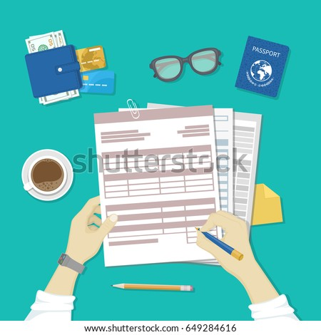 Man fills the form of document. Human hands hold the accounts, payroll, tax form. Workplace with papers, blanks, forms, passport, glasses, coffee, wallet with money, credit cards. Top view Vector