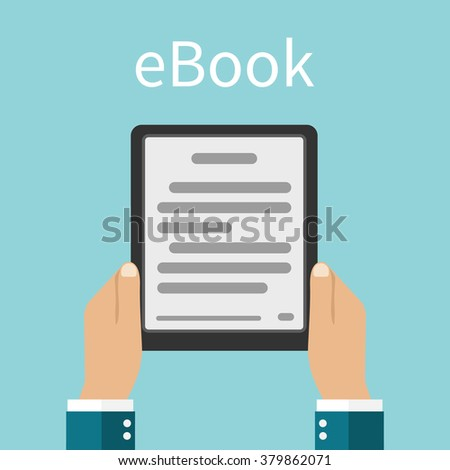 Man holding e-book in hands. Digital book. Reading Electronic book. Online reading.  E-learning concept. Vector illustration. Flat design style