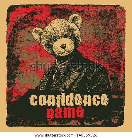 man in a bear mask and grunge scratched background with the word Confidence Game. vector illustration.