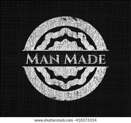 Man Made chalk emblem written on a blackboard