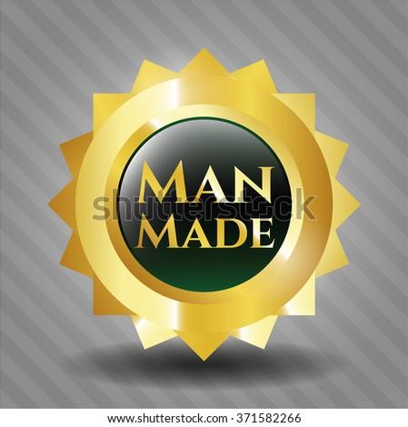Man Made golden badge