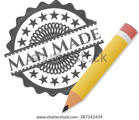 Man Made penciled