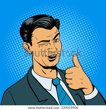 Man winks and shows good hand gesture pop art retro style vector illustration. Comic book imitation