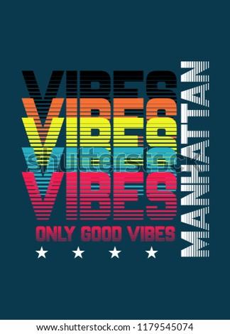 manhattan good vibes,t-shirt design