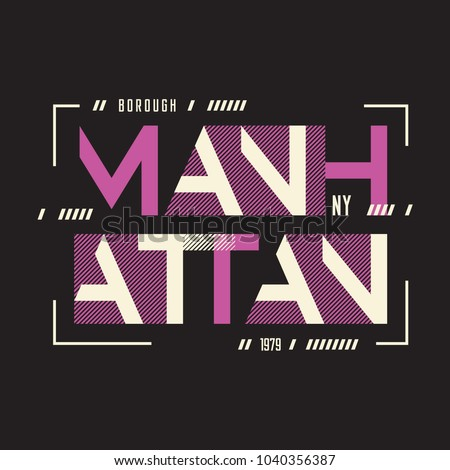 Manhattan New York vector t-shirt and apparel geometric design, typography, print, poster. Global swatches.