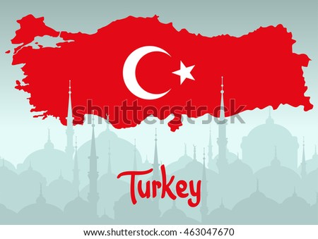 Map of Turkey in the colors of the flag at the background silhouette of the mosques cityscape. White crescent and star on red backdrop.