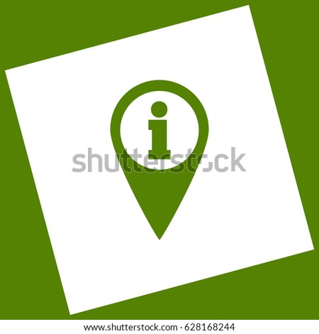 Map pointer with information sign. Vector. White icon obtained as a result of subtraction rotated square and path. Avocado background.