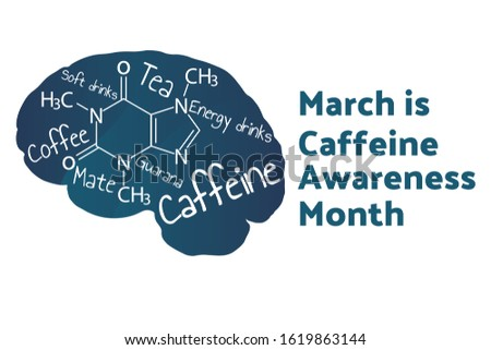 March is Caffeine Awareness Month concept. Template for background, banner, card, poster with text inscription. Vector EPS10 illustration