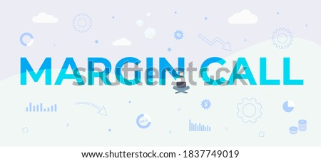 Margin Call text illustration. Business and finance management concept. Simple vector horizontal header or footer margin call banner template Foto d'archivio ©