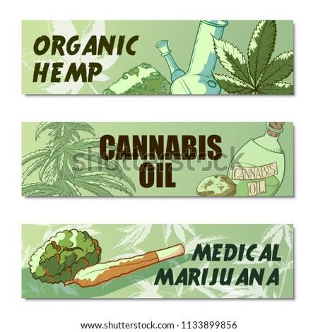 Marijuana banner set. Organic hemp, cannabis oil, medic marijuana posters. Vector flat style cartoon illustration isolated on white background