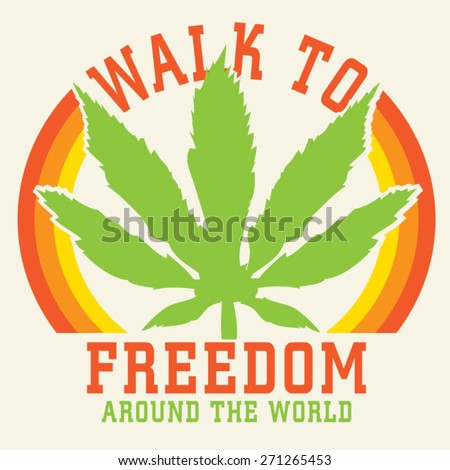 marijuana freedom typography  t