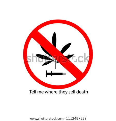 marijuana  syringe ban sign we