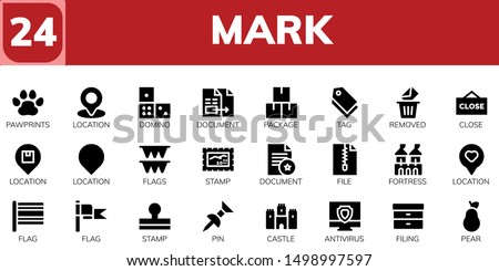 mark icon set. 24 filled mark icons.  Simple modern icons about  - Pawprints, Location, Domino, Document, Package, Tag, Removed, Close, Flags, Stamp, File, Fortress, Flag, Pin