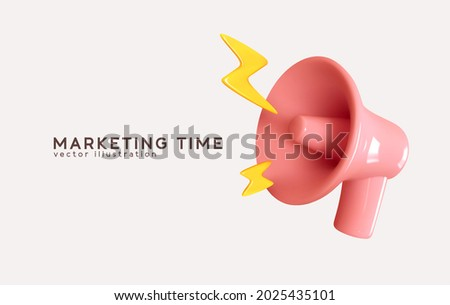 Marketing time concept, realistic 3d megaphone, loudspeaker with lightning. Vector illustration