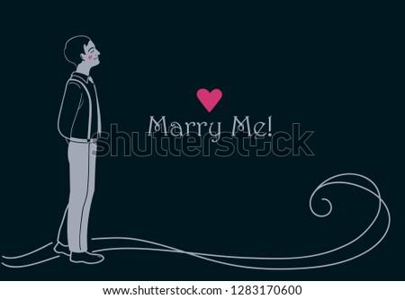 Marry me, Romantic Guy, Romantic man