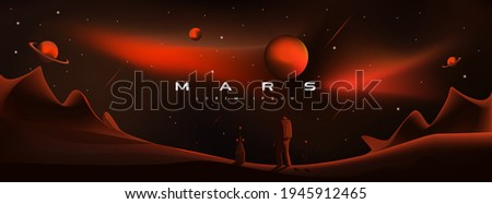 Mars vector illustration. Martian landscape, astronaut landing on the planet. Planets Saturn and Jupiter, planetary exploration, colonization, red aggressive, militant planet Mars. Photo stock ©