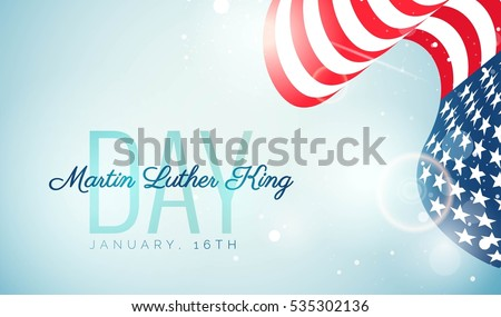 Martin Luther King Day flyer, banner or poster. Holiday background with waving us flag. Vector illustration