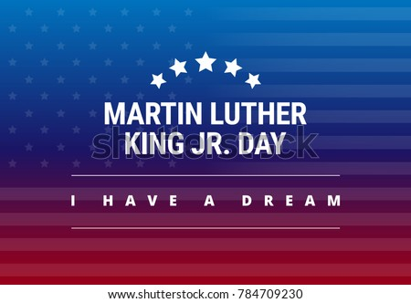 Martin Luther King Jr Day greeting card - I have a dream inspirational quote - horizontal blue and red background banner with US flag
