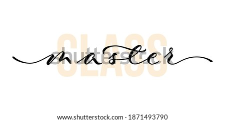 Master class - hand lettering with font design. Vector calligraphic inscription. Zdjęcia stock ©