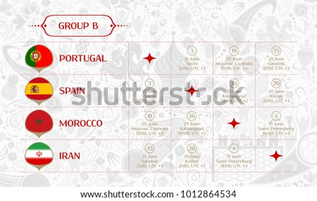 Match schedule group B, flags of countries participating to the international tournament in Russia, date, time & location, traditional russian background 2018 trend, match calendar, vector