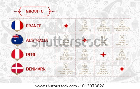 Match schedule group C, flags of countries participating to the international tournament in Russia, date, time & location, traditional russian background 2018 trend, match calendar, vector