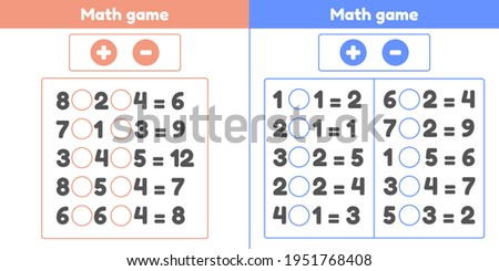 Math game. Plus or minus. Set worksheets for kids preschool and school age. Vector illustration.