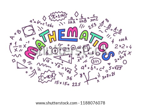 Mathematics. Mathematics doodles with lettering on white background. Education vector illustration.