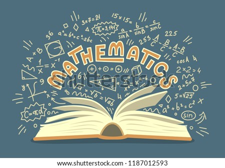Mathematics. Open book with maths doodles with lettering. Education vector illustration.