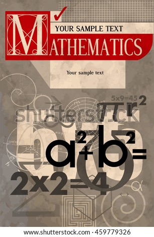Mathematics. Vector cover. A background from scientific formulas. For book, textbook, notebook, flyers, poster, booklet. Vector stylization in vintage style