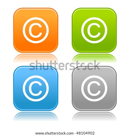 Matted orange, green, blue, gray colors rounded squares buttons with copyright sign symbol and drop reflection on white background