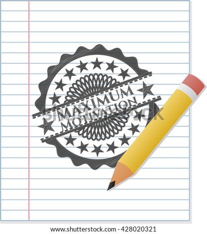 maximum motivation draw  pencil