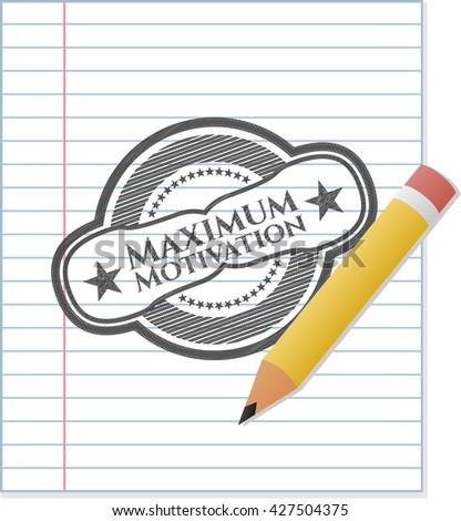 maximum motivation pencil draw