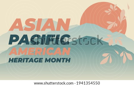 May is Asian Pacific American Heritage Month (APAHM), celebrating the achievements and contributions of Asian Americans and Pacific Islanders in the United States. Poster, banner concept. EPS 10. Photo stock ©