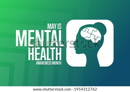 May is Mental Health Awareness Month. Holiday concept. Template for background, banner, card, poster with text inscription. Vector EPS10 illustration Сток-фото ©