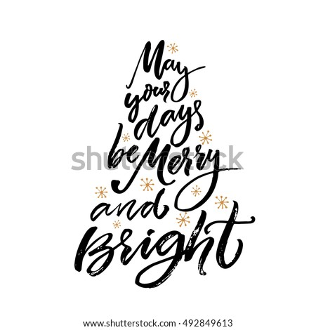 may your days be merry and