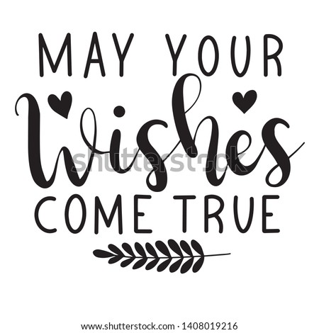 May your wishes come true decoration for T-shirt