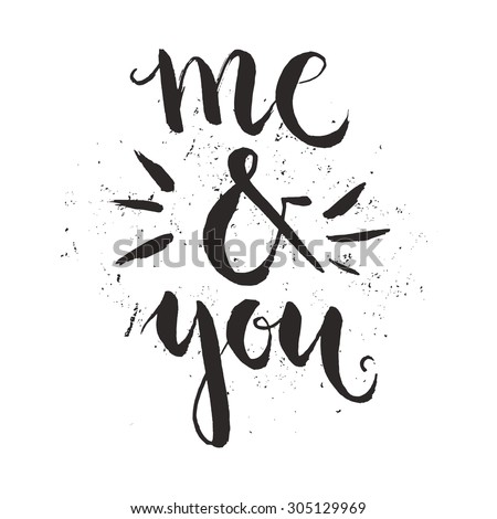 me and you   perfect lettering
