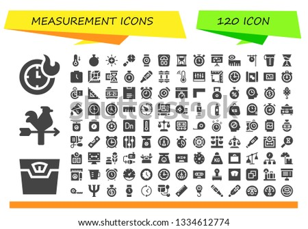 measurement icon set. 120 filled measurement icons.  Collection Of - Clocks, Scale, Vane, Temperature, Stopwatch, Balance, Wristwatch, Hourglass, Timer, Dashboard, Measuring tape