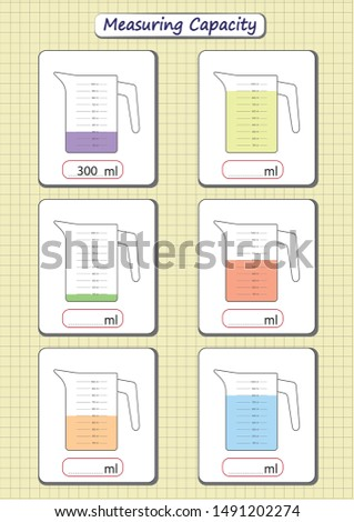 measuring capacity of the cups, measuring jugs, worksheet for children, practice sheets, mathematics activities.