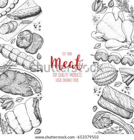 Meat and sausages top view. Engraved style background. Hand drawn vector illustration. Meat products design template