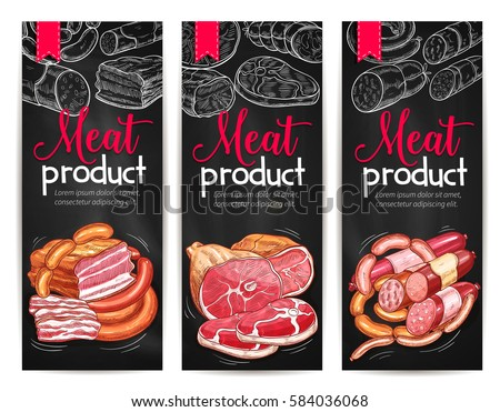 Shutterstock Meat delicatessen and butchery product banners of vector pork bacon, brisket ham, beef or veal meat, pepperoni or salami sausage and lard, steak or roastbeef. Chalkboard design for butchery shop