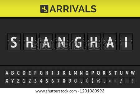 Mechanical airport flip board font with flight info of destination in Asia: Shanghai with aircraft arrival sign. Vector