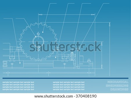 Mechanical drawings on a blue background. Engineering illustration. Vector #370408190