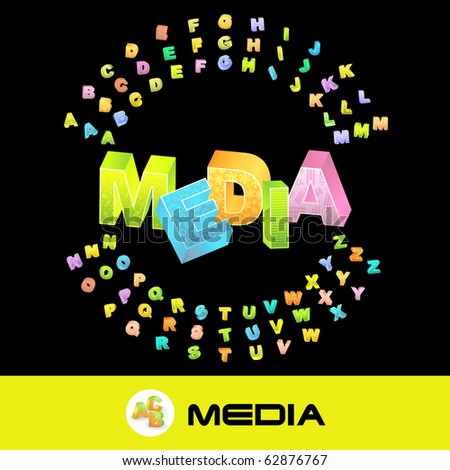 MEDIA. Vector 3d illustration with colored alphabet.