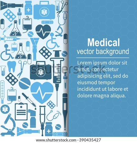 Medical background. Vector illustration. Health care and medical research. Space for text, template. Background of the icons of medical equipment.