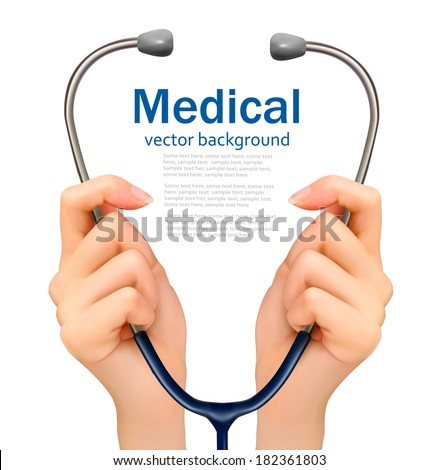 Medical background with hands holding a stethoscope. Vector.
