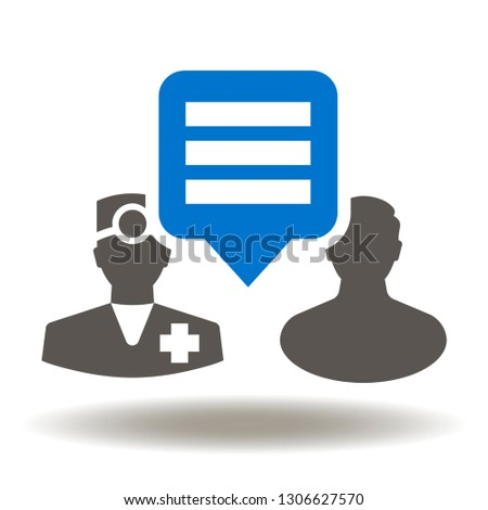 Medical consulting icon. Doctor man speech bubble patient illustration. Medicine consultation sign. Pharmacy consult logo. Health advising symbol.